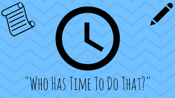 Who Has The Time To DoThat?