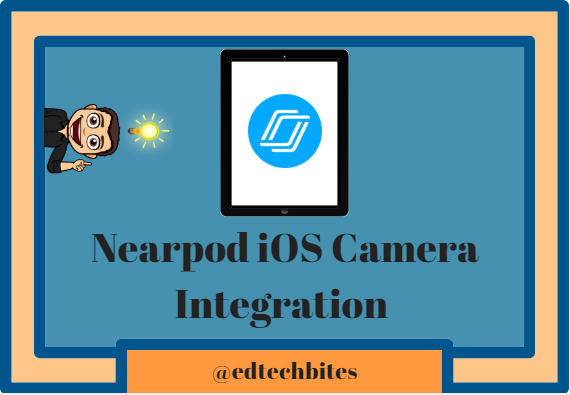 Nearpod iOS Camera Integration