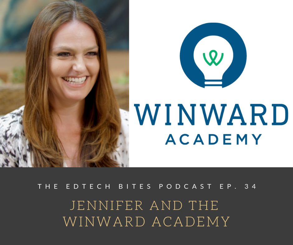 Ep. 34: Jennifer And The Winward Academy