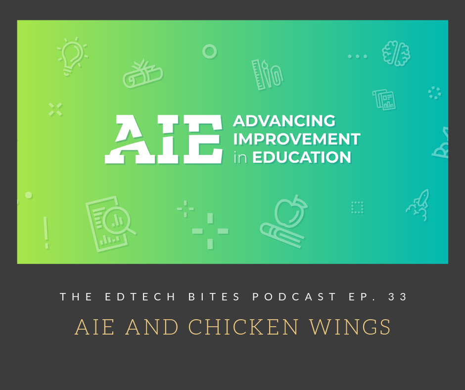 Ep. 33: AIE And Chicken Wings
