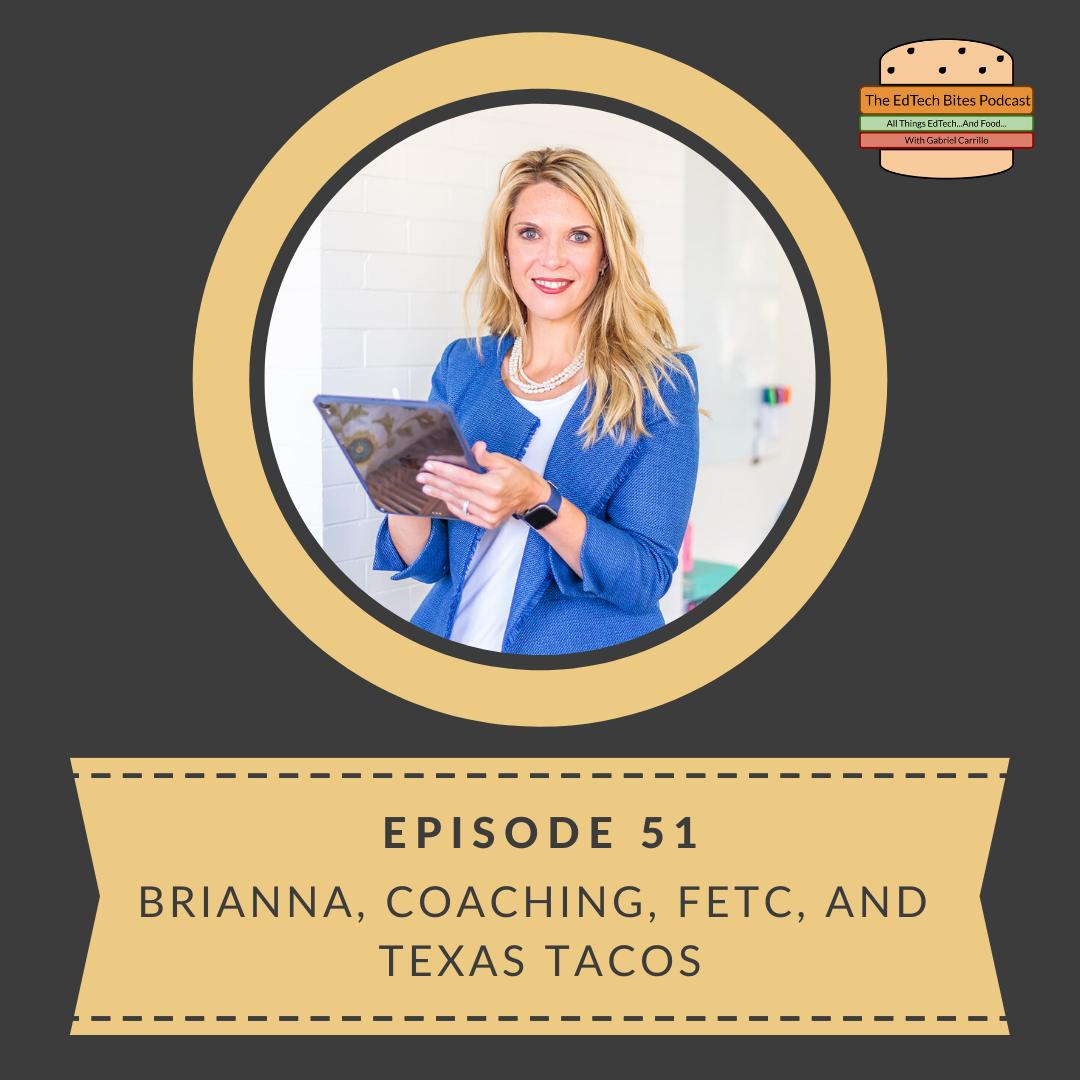 Ep. 51: Brianna, Coaching, FETC, and TexasTacos