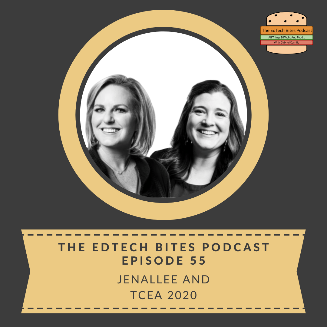 Ep. 55: Jenallee And TCEA2020
