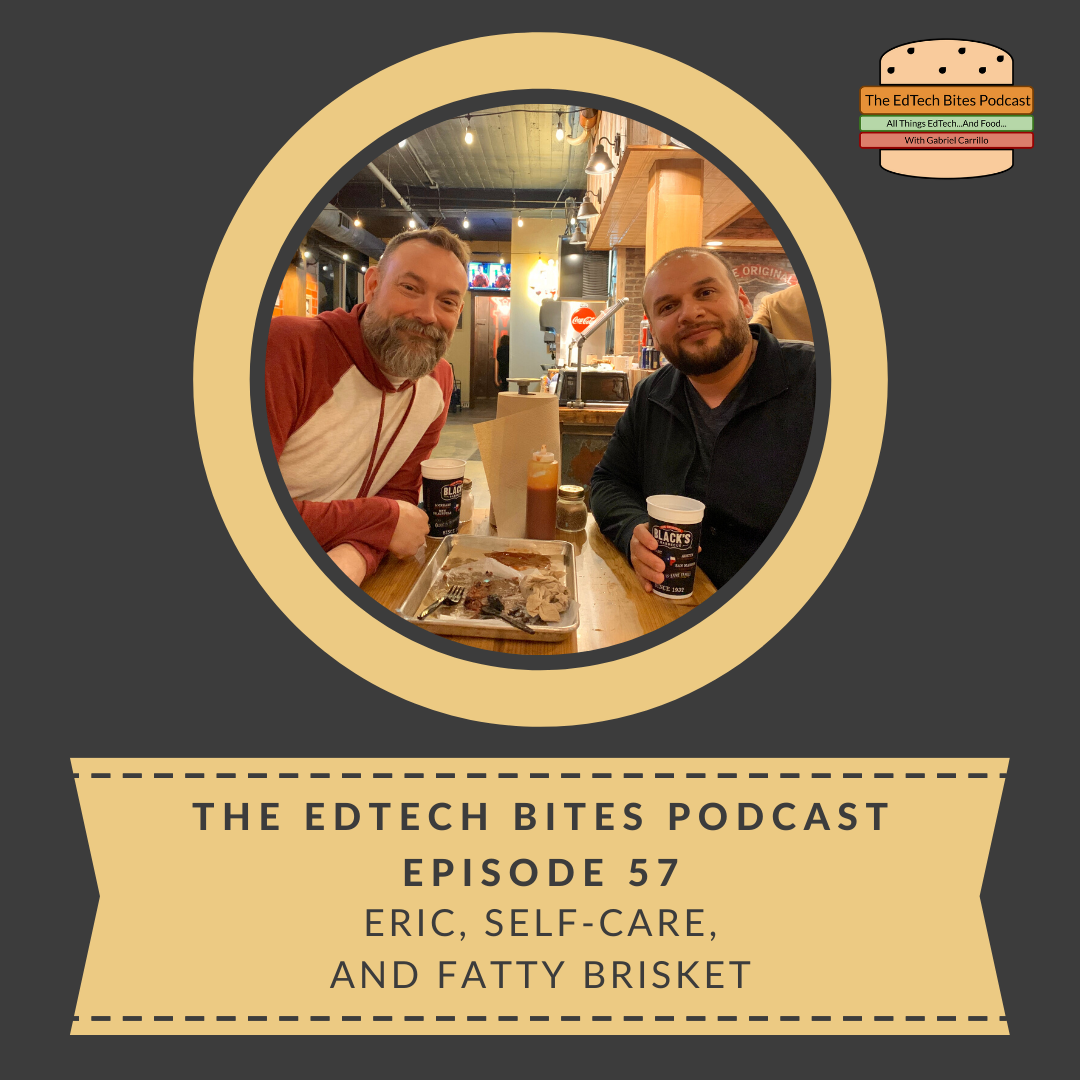 Ep. 57: Eric, Self-Care, And FattyBrisket