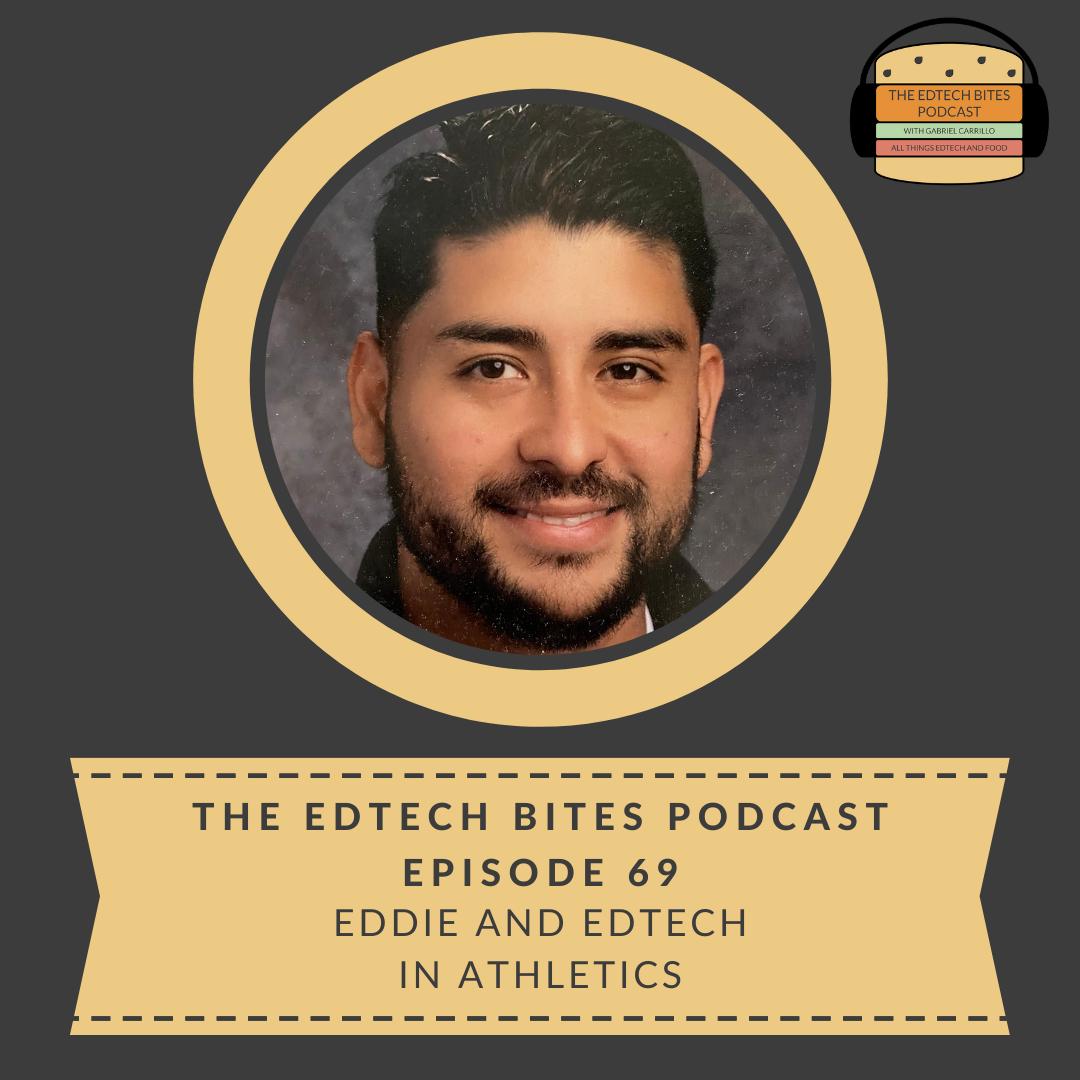 Ep. 69: Eddie And EdTech InAthletics
