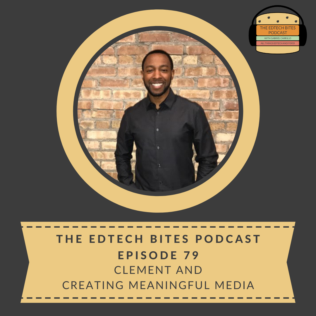Ep. 79: Clement And Creating Meaningful Media