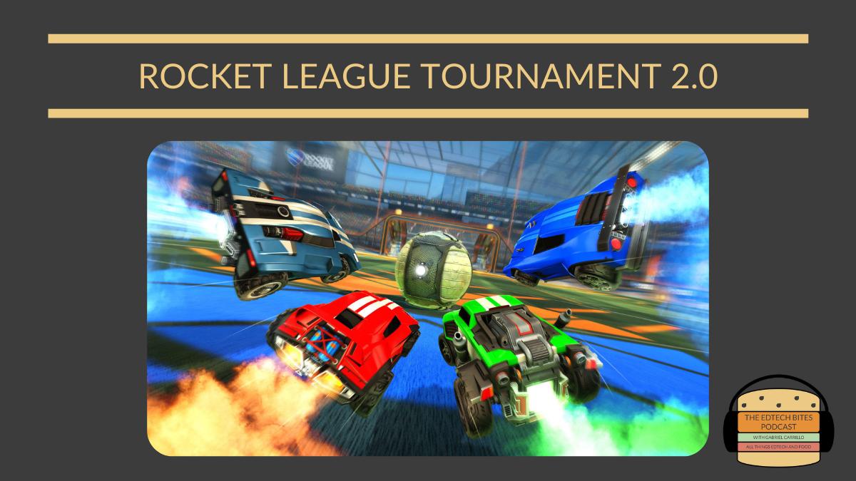 Educator Rocket League Tournament2.0